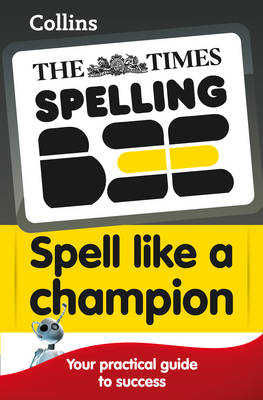 The Times Spelling Bee Collins Spell Like a Champion by