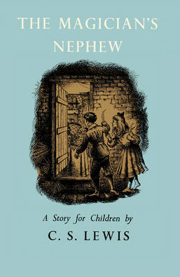 The Magician's Nephew by C. S. Lewis