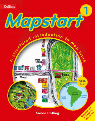 Collins Primary Atlases Collins Mapstart 1 by Simon Catling