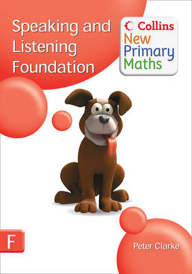 Collins New Primary Maths Speaking and Listening Foundation by Peter Clarke