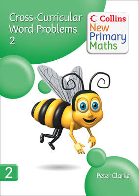 Collins New Primary Maths: Cross-Curricular Word Problems 2 by Peter Clarke