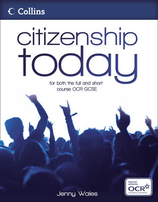 Citizenship Today - OCR Student's Book by Jenny Wales, Lucy Harrison