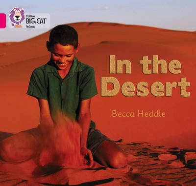 Collins Big Cat In the Desert: Band 01B/Pink B by Rebecca Heddle