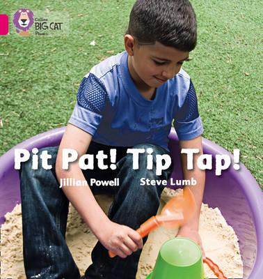 Pit Pat! Tip Tap! Band 01A/Pink A by Jillian Powell, Steve Lumb