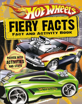 Hot Wheels Fiery Facts Book by