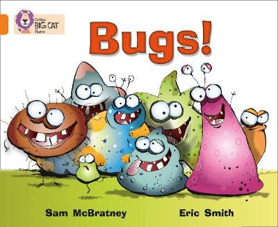 Bugs!: Band 06/Orange by Sam McBratney, Eric Smith