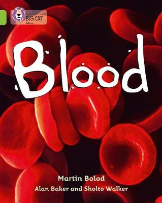 Blood: Band 11/Lime by Martin Bolod, Alan Baker, Sholto Walker