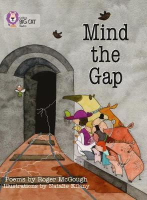 Mind the Gap: Band 12/Copper by Roger McGough