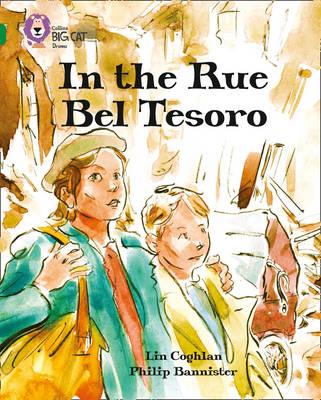 In the Rue Bel Tesoro: Band 15/Emerald by Lin Coghlan