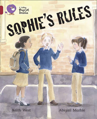 Collins Big Cat Sophie's Rules: Band 14/Ruby by Keith West