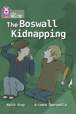 Collins Big Cat The Boswall Kidnapping: Band 17/Diamond by Keith Gray