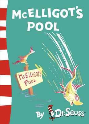 Dr. Seuss McElligot's Pool by Dr. Seuss