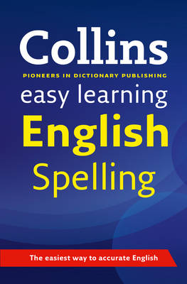Easy Learning English Spelling by Collins Dictionaries