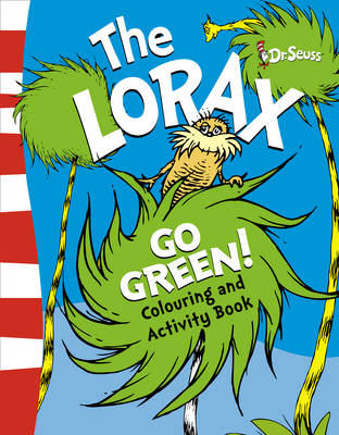 The Lorax Go Green Activity Book by Dr. Seuss