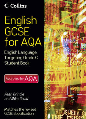 English Language Student Book Targeting Grade C by Keith Brindle, Mike Gould