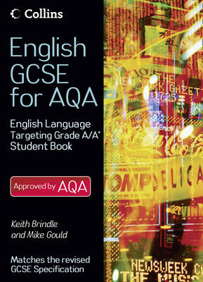 English Language Student Book Targeting Grades A/A* by Keith Brindle, Mike Gould