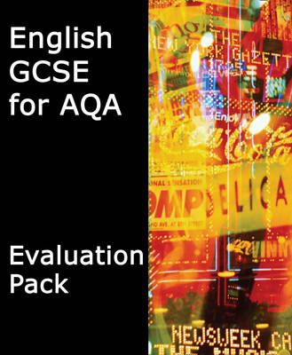 GCSE English for AQA Evaluation Pack by Keith Brindle, Mike Gould