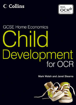 GCSE Child Development for OCR Student Textbook by Mark Walsh