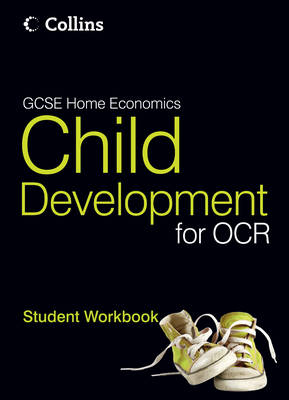 GCSE Child Development for OCR Student Workbook by Mark Walsh