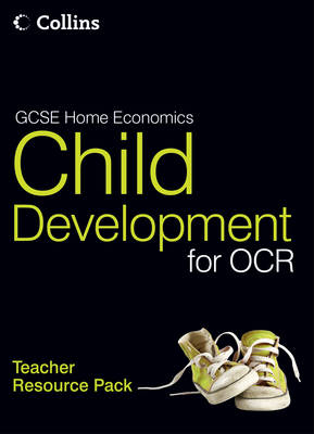GCSE Child Development for OCR Teacher Resource Pack by Mark Walsh