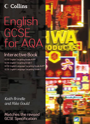 GCSE English for AQA ICT by Keith Brindle, Mike Gould