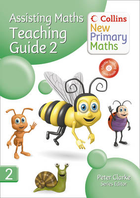 Collins New Primary Maths Assisting Maths: Teaching Guide 2 by Peter Clarke