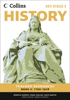 Collins Key Stage 3 History - Teacher Resources 2 Teacher Resources by Derrick Murphy, Mark Gosling, Dave Martin