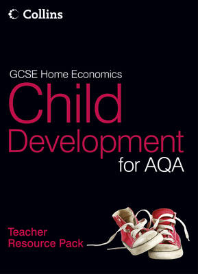 GCSE Child Development for AQA Teacher Resource Pack by Mark Walsh, Janet Stearns