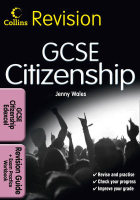 GCSE Citizenship for Edexcel Revision Guide and Exam Practice Workbook by