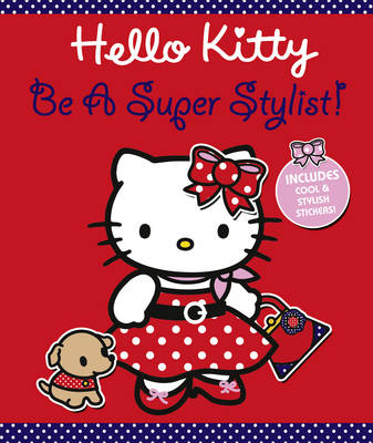 Hello Kitty Be a Super Stylist! by
