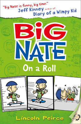 Big Nate on a Roll (Big Nate, Book 3) by Lincoln Peirce