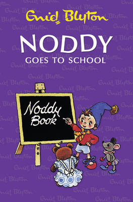 Noddy Goes to School by
