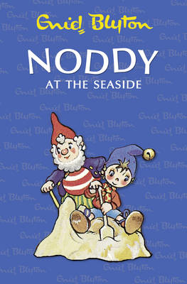 Noddy at the Seaside by