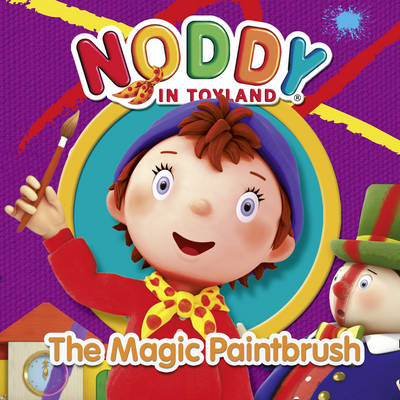 Noddy and the Magic Paintbrush by