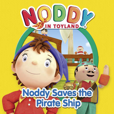Noddy Saves the Pirate Ship by