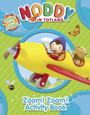 Noddy Zoom! Zoom! Activity Book by