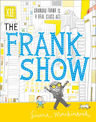 The Frank Show by David Mackintosh