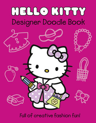Hello Kitty Hello Kitty Designer Doodle Book by