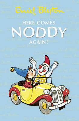 Here Comes Noddy Again by