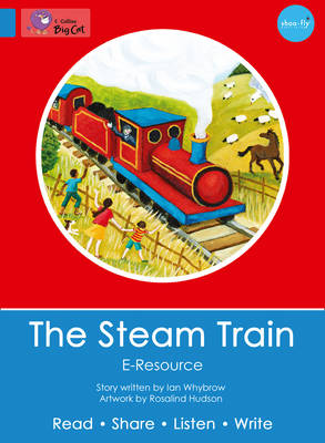 The Steam Train EResource by Ian Whybrow