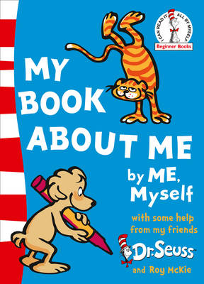 Beginner Series My Book About Me by Dr. Seuss