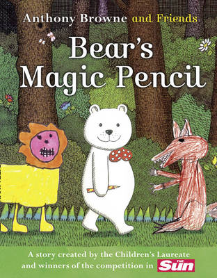 Bear's Magic Pencil by Anthony Browne