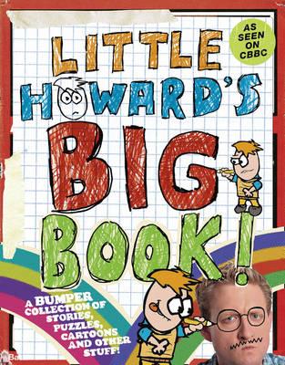 Little Howard's Big Book by Howard Read, Chris Chantler