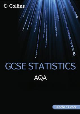 AQA GCSE Statistics Teacher's Pack by Tom Bauer, Rob Ellis, Anne Busby, Rachael Harris