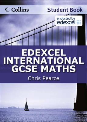 Edexcel International GCSE Edexcel International GCSE Maths Student Book by Chris Pearce