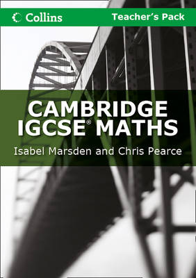 Cambridge IGCSE Maths Teacher's Pack by Isabel Marsden, Chris Pearce