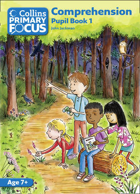 Collins Primary Focus Comprehension: Pupil Book 1 by
