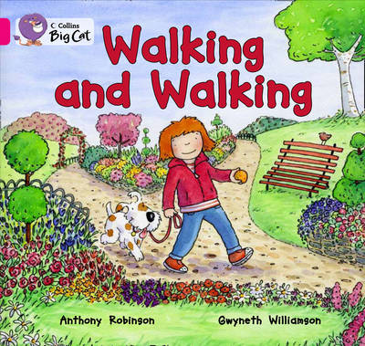 Collins Big Cat Walking and Walking: Band 01A/Pink A by Anthony Robinson