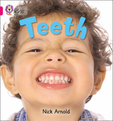 Teeth: Band 01a/Pink A by Nick Arnold