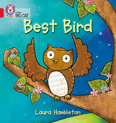 Collins Big Cat Best Bird: Band 02A/Red A by Laura Hambleton